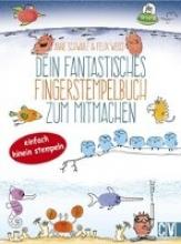 Schwarz, Anne,   Weiß, Felix Dein fantastisches Fingerstempelbuch zum Mitmachen