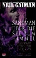 Gaiman, Neil Sandman 05 - ber die See zum Himmel oder Das Spiel von dir