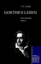 Schäfer, J. Goethe`s Leben