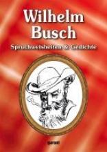 Wilhelm Busch - Lebensweisheiten