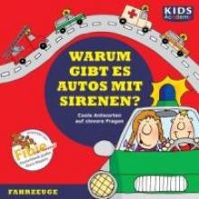 Augustin, Annegret KIDS Academy - Warum gibt es Autos mit Sirenen?