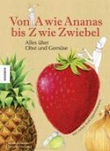 Nouvion, Judith Von A wie Ananas bis Z wie Zwiebel