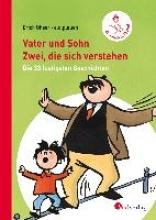 Ohser alias a. o. plauen, Erich Vater und Sohn - Zwei, die sich verstehen