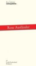 Ausländer, Rose Liebesgedichte