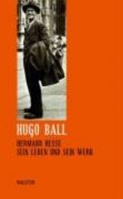 Ball, Hugo Smtliche Werke und Briefe 08. Hermann Hesse