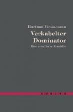 Grossmann, Hartmut Verkabelter Dominator