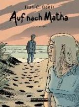 Denis, Jean-Claude Auf nach Matha