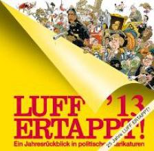 Henn, Rolf Luff ´13 Ertappt!