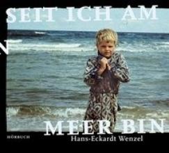 Wenzel, Hans-Eckardt Seit ich am Meer bin