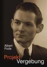 Fode, Albert Projekt Vergebung