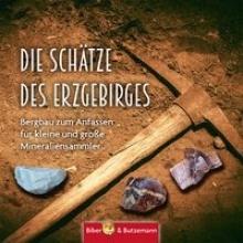 Jürchott, Carola Die Schätze des Erzgebirges