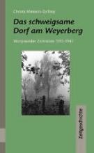 Meiners-DeTroy, Christa Das schweigsame Dorf am Weyerberg