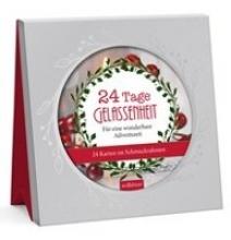 24 Tage Gelassenheit für eine wunderbare Adventszeit