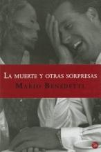Benedetti, Mario La muerte y otras sorpresas Death and Other Surprises