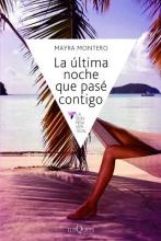 Montero, Mayra La Ultima Noche Que Pase Contigo = The Last Night I Spent with You