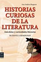 Baquero, Ana Andreu Historias curiosas de la literatura Curious Histories of Literature