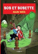 Willy  Vandersteen, Peter van Gucht, Luc  Morjaeu Bob et Bobette 340 Mami Wata