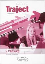 J.H.M.  Mol, W.A. `t Hart, Marjolein  Kien Traject 2 mbo- Zorg Nederlands opdrachtenboek