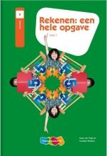 Joep van Vugt, Anneke  Wosten Rekenen: een hele opgave deel 1