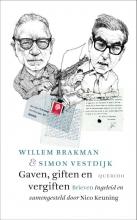 Willem  Brakman, Simon  Vestdijk Gaven, giften en vergiften