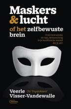 Veerle Visser-Vandewalle , Maskers & lucht of het zelfbewuste brein