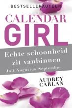 Audrey  Carlan Echte schoonheid zit vanbinnen - juli/augustus/september