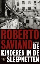 Roberto  Saviano De kinderen in de sleepnetten