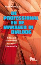 Mark Vervuurt , De professional en de manager in dialoog