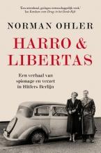 Norman  Ohler Harro & Libertas