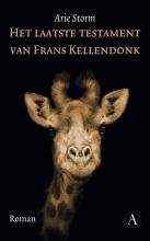 Arie  Storm Het laatste testament van Frans Kellendonk
