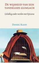Daniel  Klein De wijsheid van een tandeloze glimlach