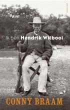 Conny Braam , Ik ben Hendrik Witbooi