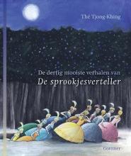 Tjong-Khing The , De dertig mooiste verhalen van de sprookjesverteller