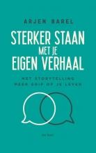 Arjen Barel , Sterker staan met je eigen verhaal