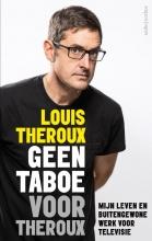Louis  Theroux Geen taboe voor Theroux
