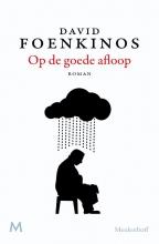 David  Foenkinos Op de goede afloop