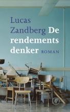 Lucas   Zandberg De rendementsdenker