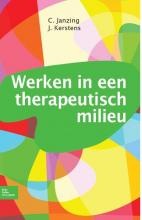 J. Kerstens C. Janzing, Werken in een therapeutisch milieu