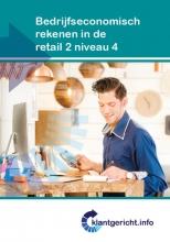G.  Duijzings, F. de Esch, E.  Lockefeer, A.  Schouten Klantgericht Bedrijfseconomisch rekenen retail 2 niveau 4