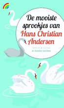 Hans Christian  Andersen De mooiste sprookjes van Hans Christian Andersen