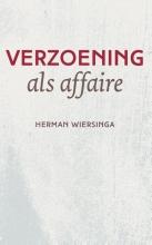 Herman  Wiersinga Verzoening als affaire