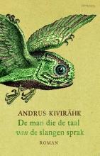 Kivirhk, Andrus De Man die de taal van de slangen sprak