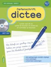 Oefenschrift dictee met CD 10-11 j. groep 7
