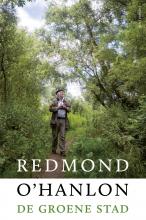 Redmond O`Hanlon , De groene stad