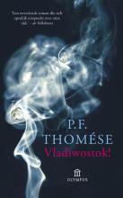 P.F.  Thomese Vladiwostok!