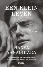 Hanya  Yanagihara Een klein leven Actieprijs!
