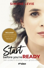Simone  Levie Start before you`re ready