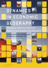 Sjef van Hoof Oedzge Atzema  Ton van Rietbergen  Jan Lambooy, Dynamics in economic geography