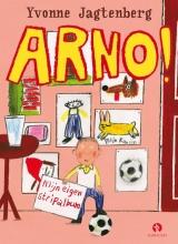 Yvonne  Jagtenberg Arno! Mijn eigen stripalbum