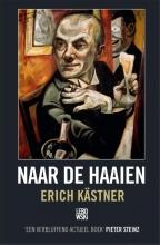 Kastner, Erich Naar de haaien